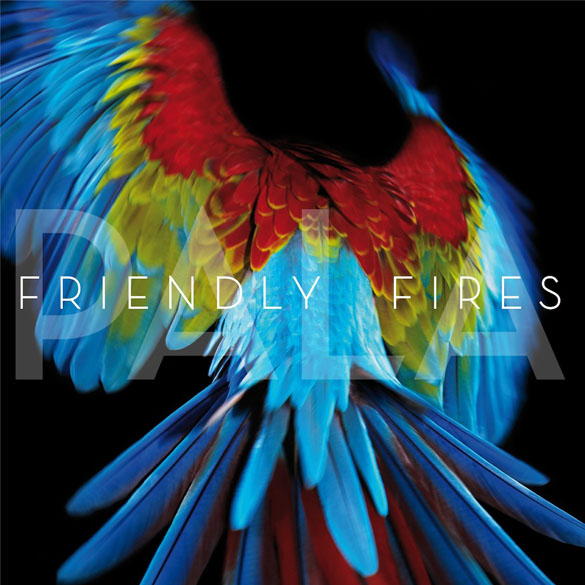 song of the day friendly fires blue cassette