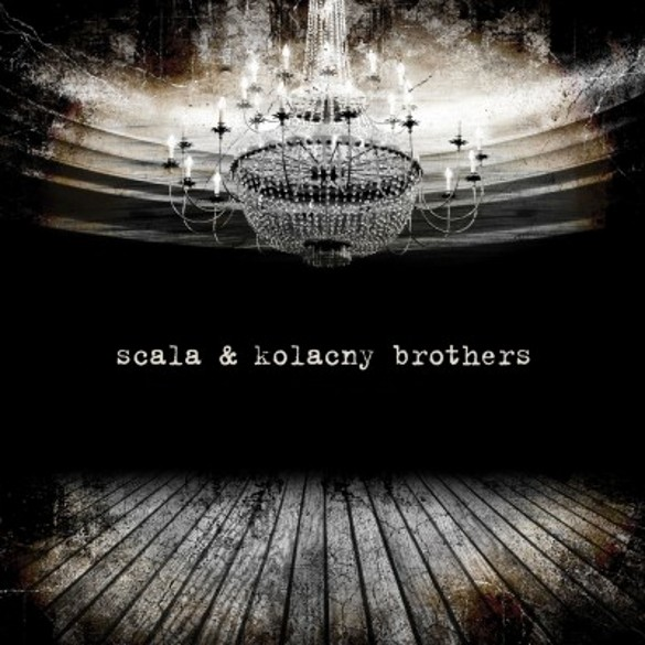 scala kolacny brothers