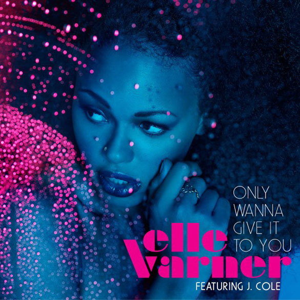 album cover elle varner only wanna give it to you