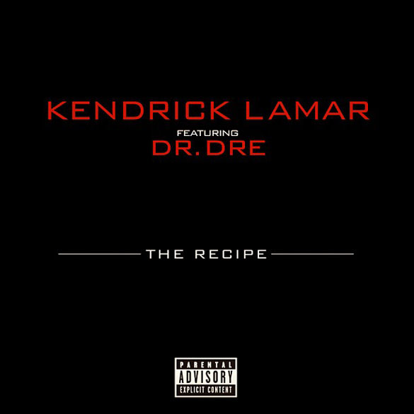 album cover kendrick lamar the recipe